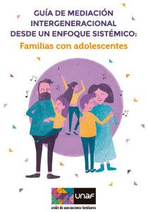 Guía de mediación intergeneracional desde un enfoque sistémico: Familias con adolescentes
