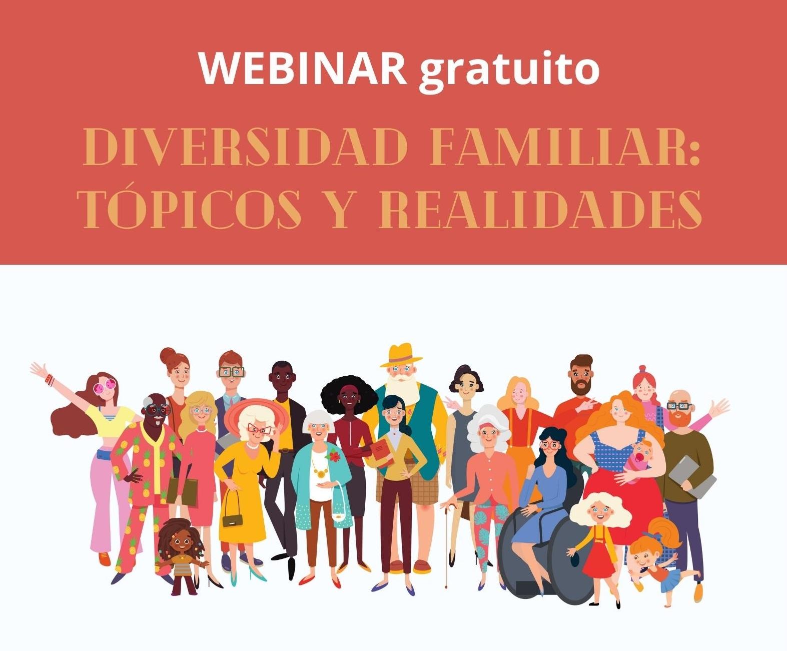 Webinar Diversidad familiar: Tópicos y realidades
