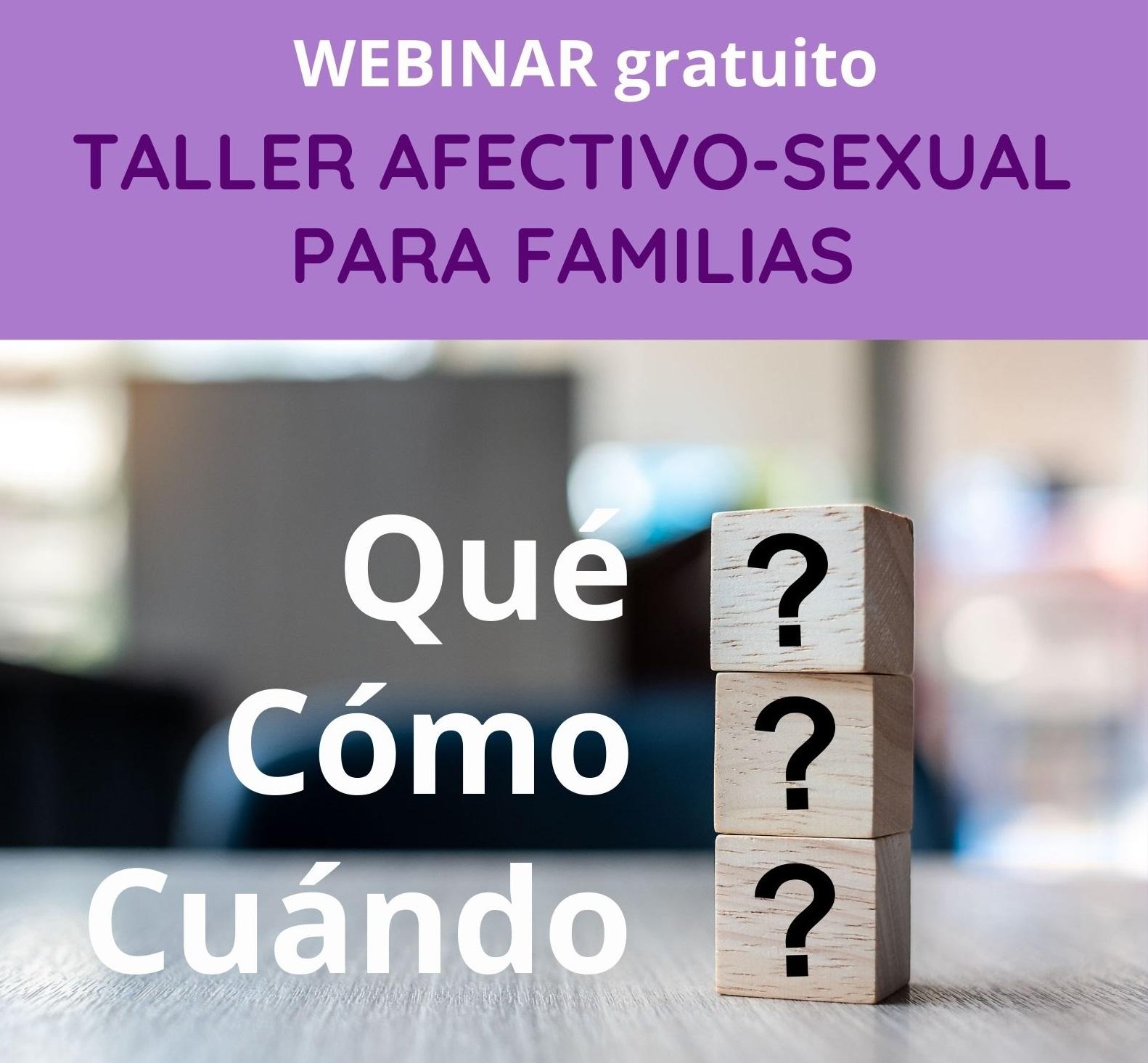 Qué, cómo, cuándo… Taller afectivo-sexual para familias